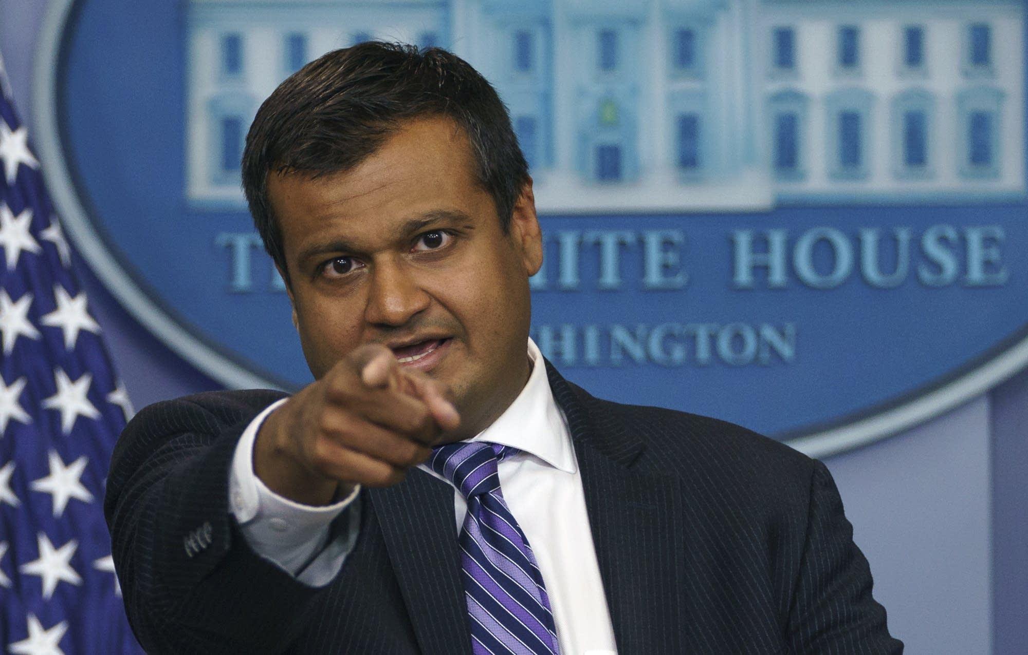 White House principal deputy press secretary Raj Shah