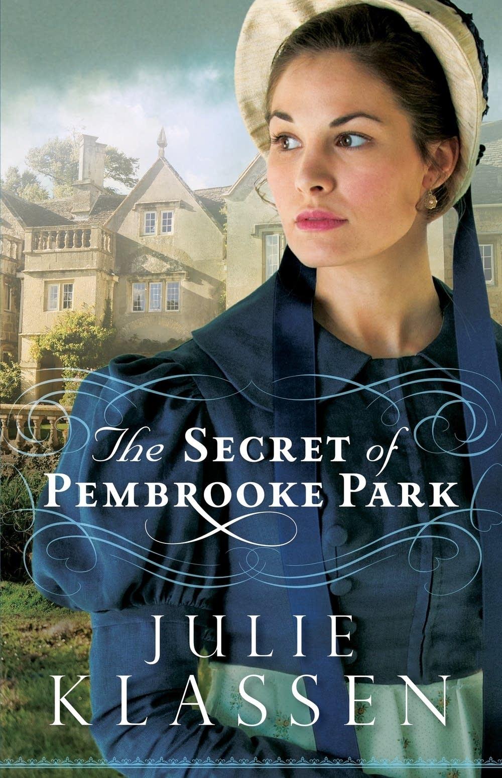 'The Secret of Pembrooke Park' by Julie Klassen