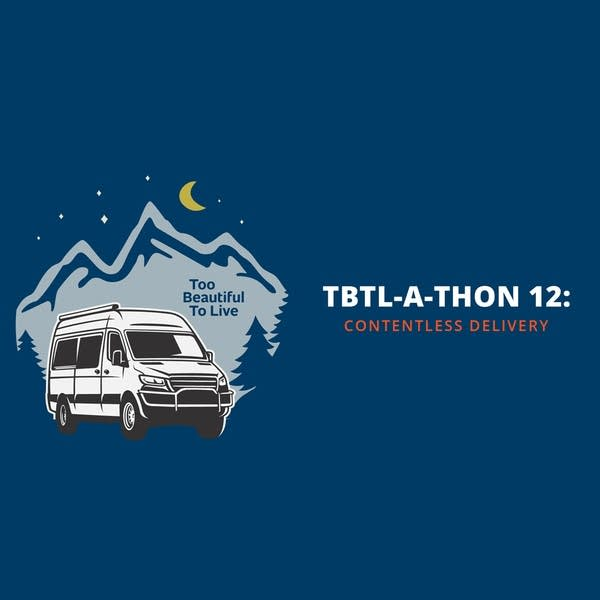 TBTL-a-Thon 12: Contentless Delivery!