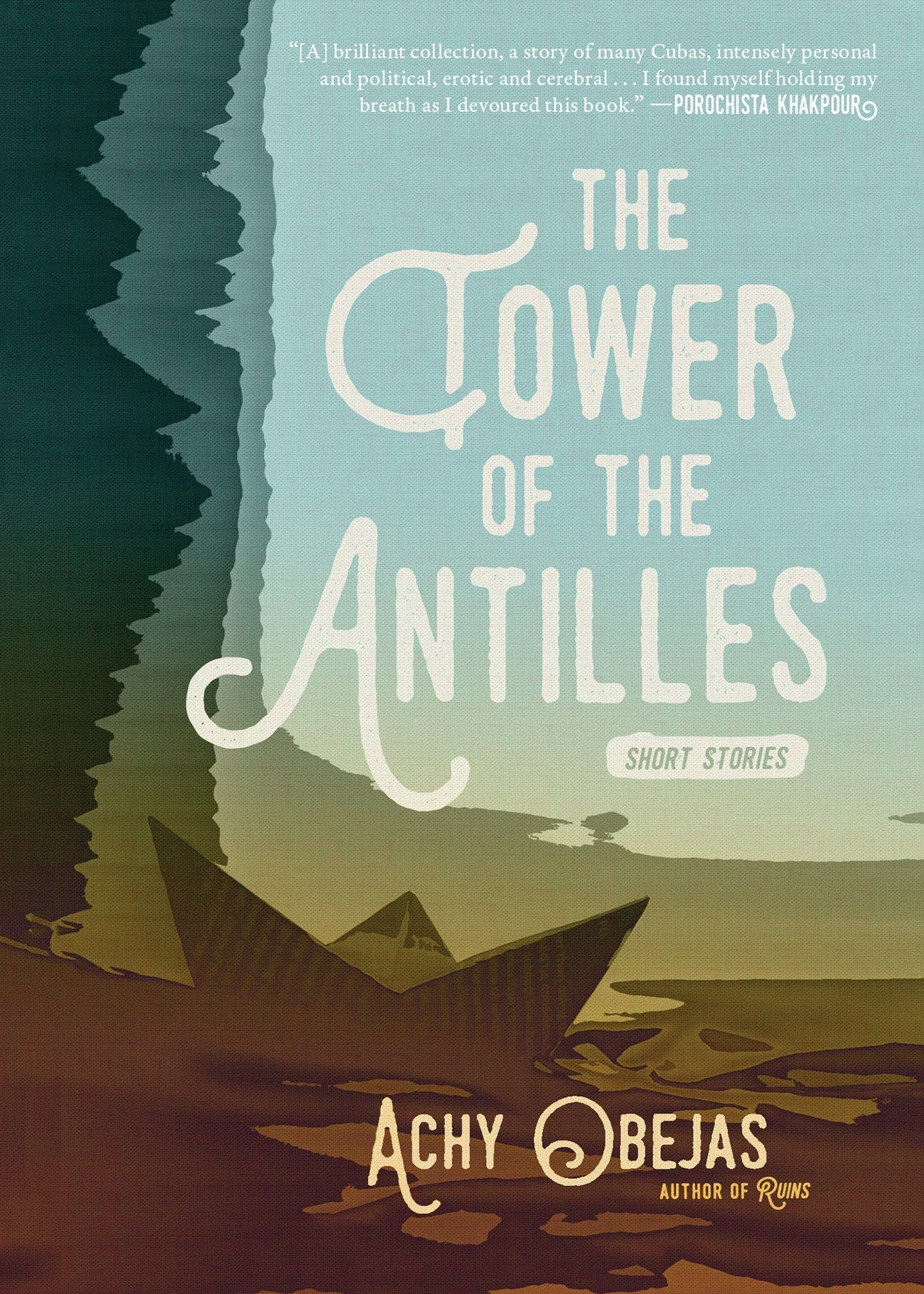 'The Tower of the Antilles' by Achy Obejas