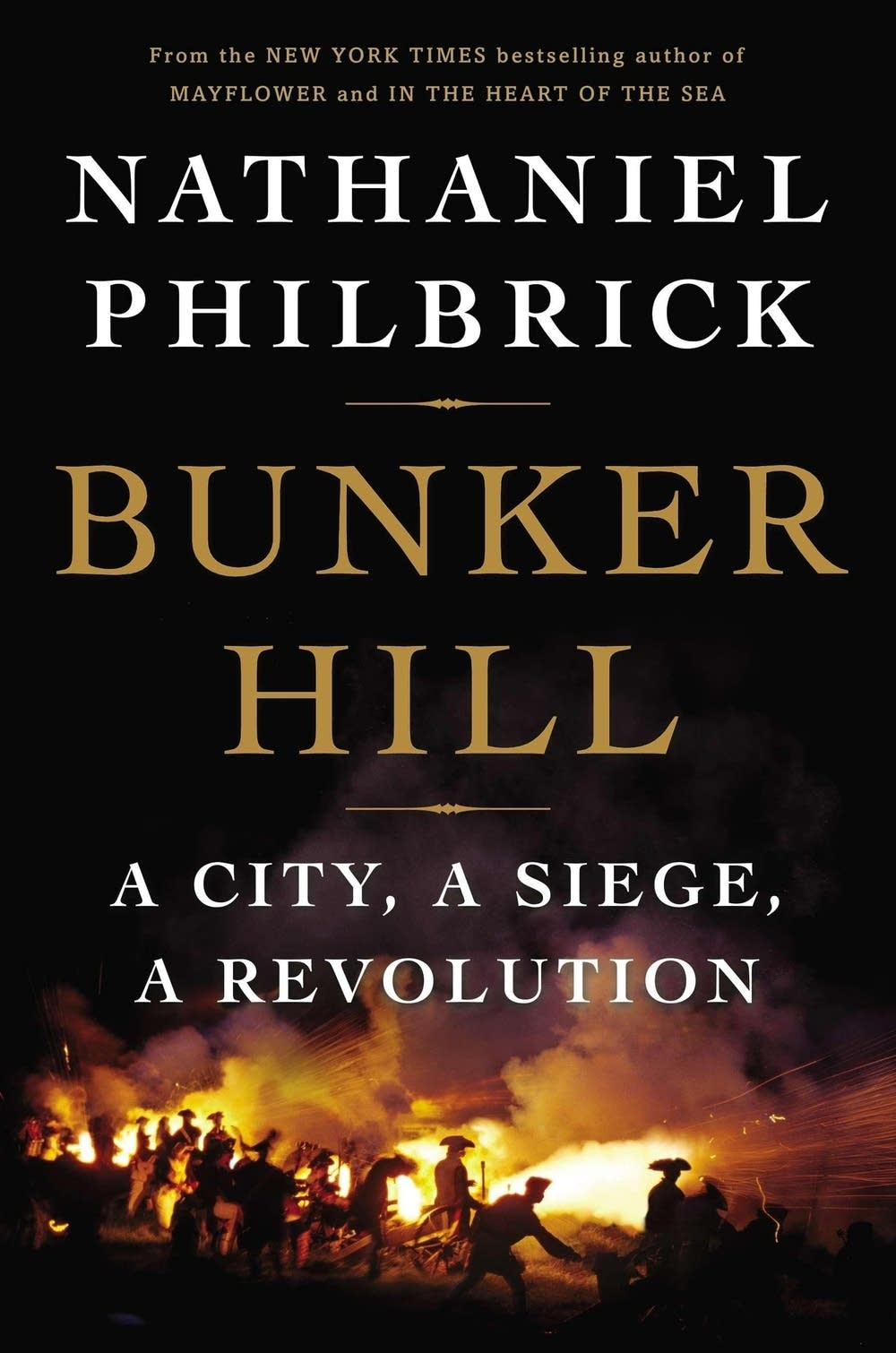 'Bunker Hill' by Nathaniel Philbrick