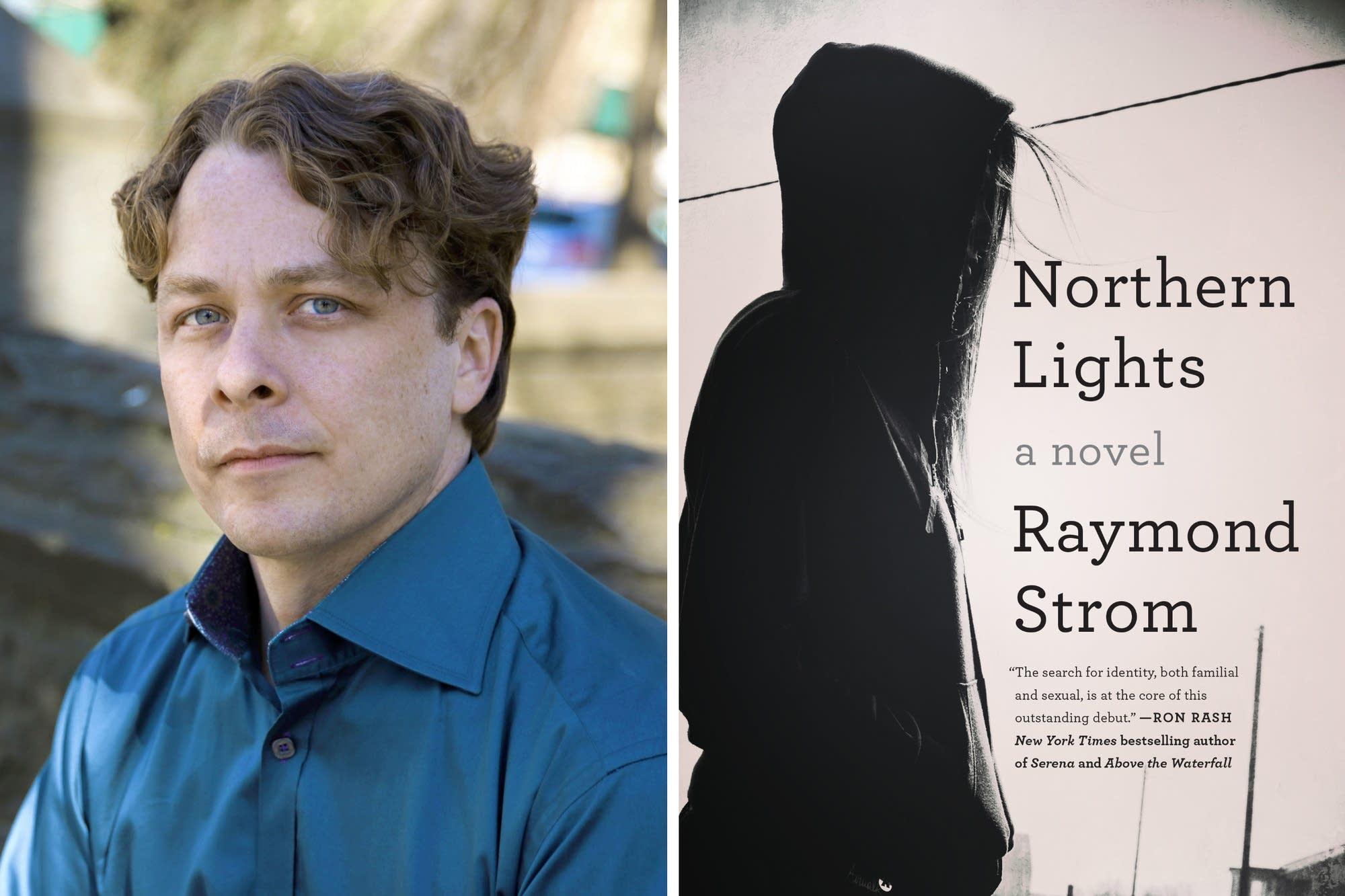 "Raymond Strom's debut novel ""Northern Lights"""