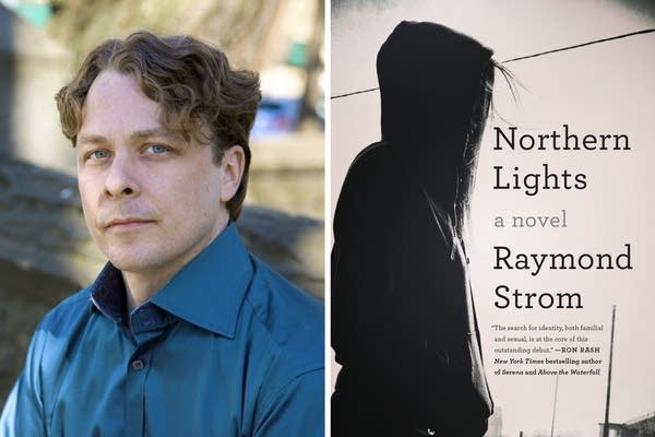 "Raymond Strom's debut novel ""Northern Lights"""