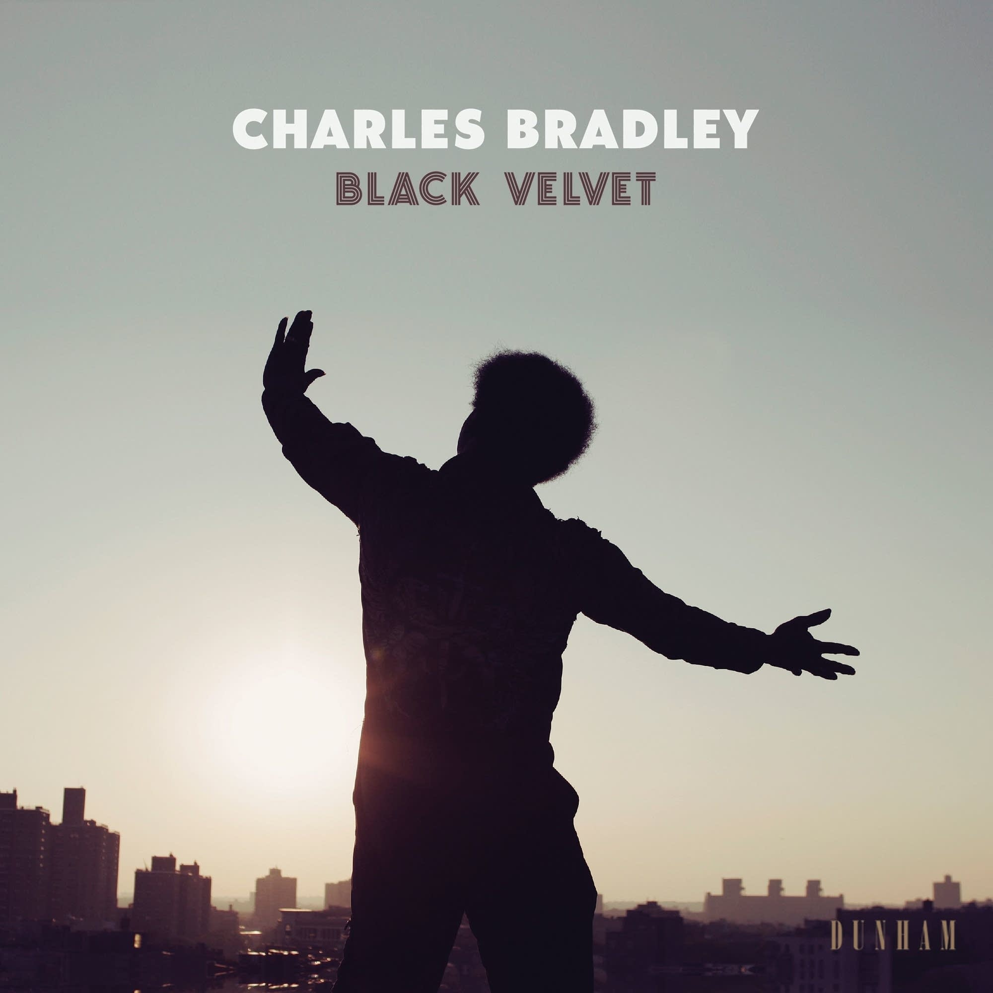 Charles Bradley, 'Black Velvet'