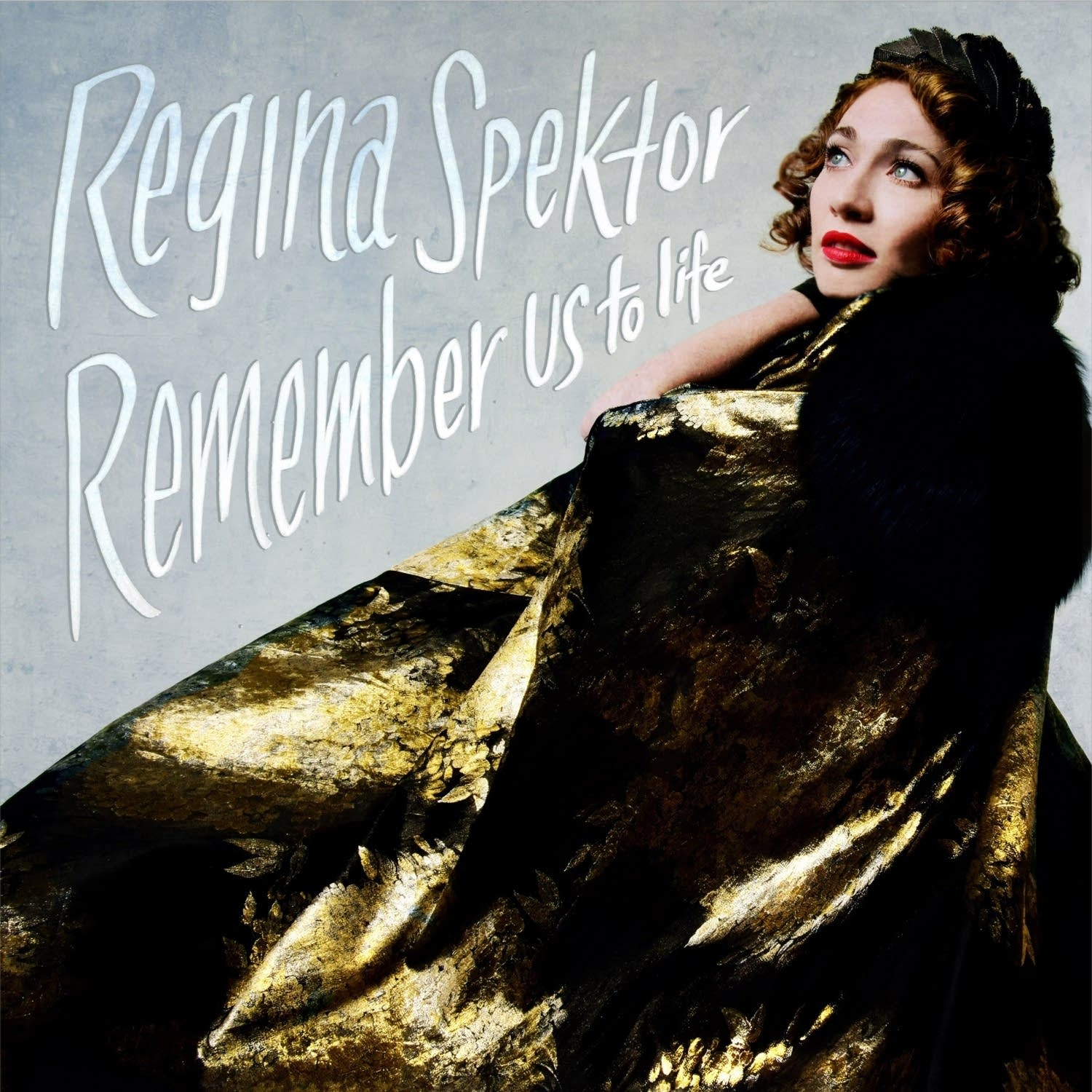 Regina Spektor, 'Remember Us To Life'