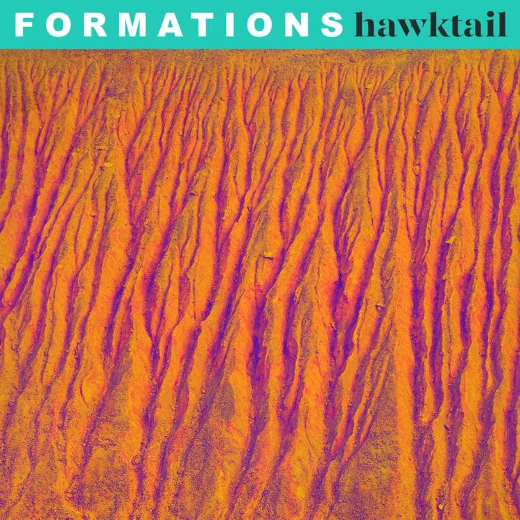 Hawktail, 'Formations'
