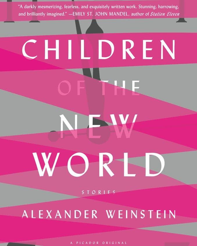 'Children of the New World' by Alexander Weinstein