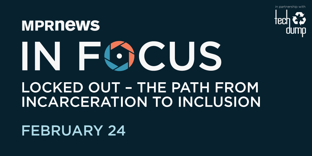 In Focus: Locked Out – The Path from Incarceration to Inclusion