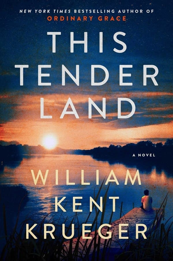 """This Tender Land,"" by St. Paul writer William Kent Krueger."
