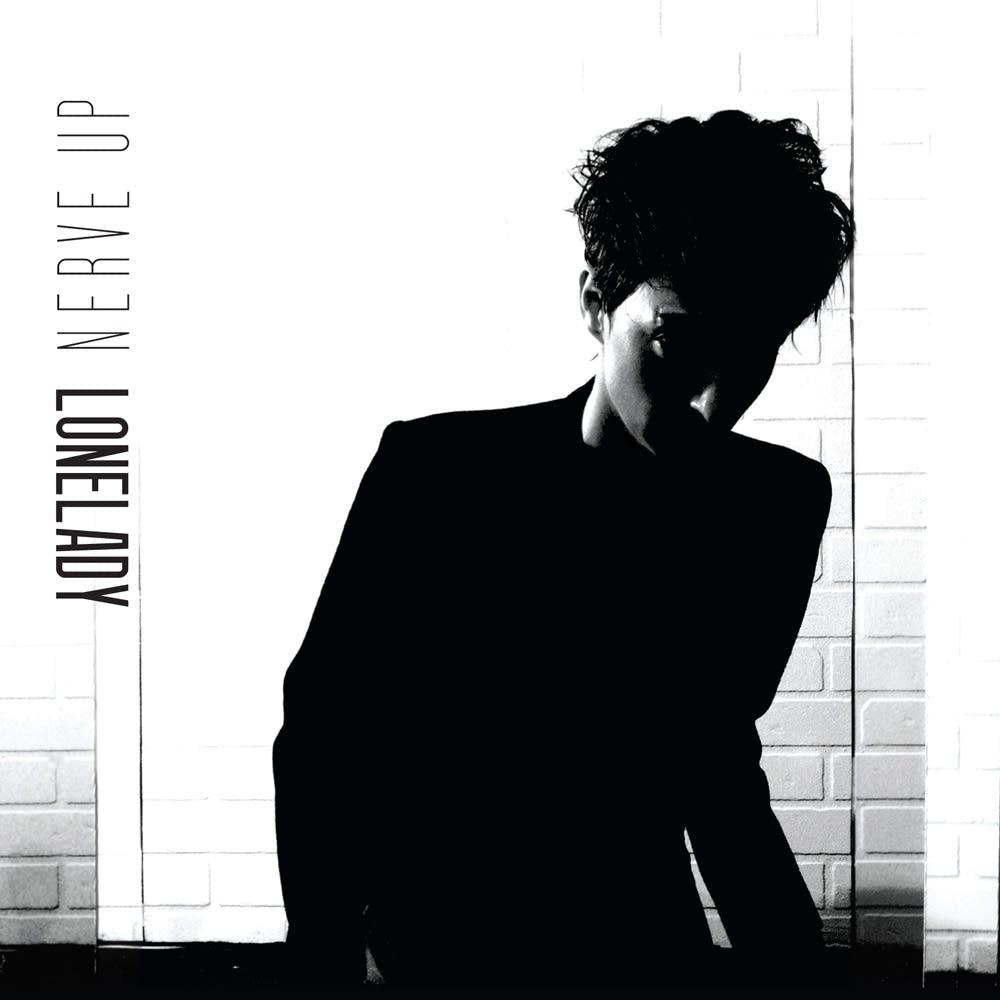 LoneLady - Nerve Up