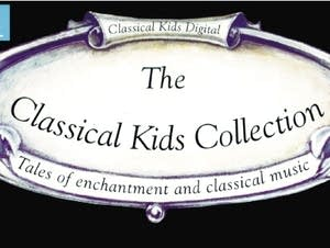 The Classical Kids Collection Volume 1