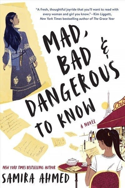 """Mad, Bad & Dangerous to Know"" by Samira Ahmed"
