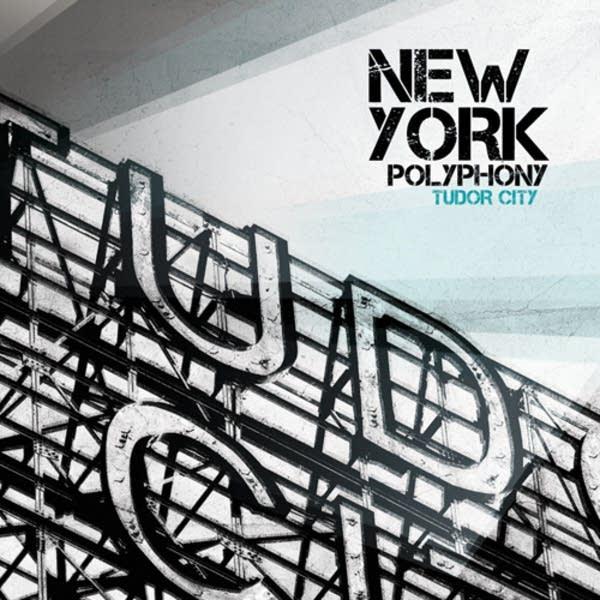 New York Polyphony -- Tudor City