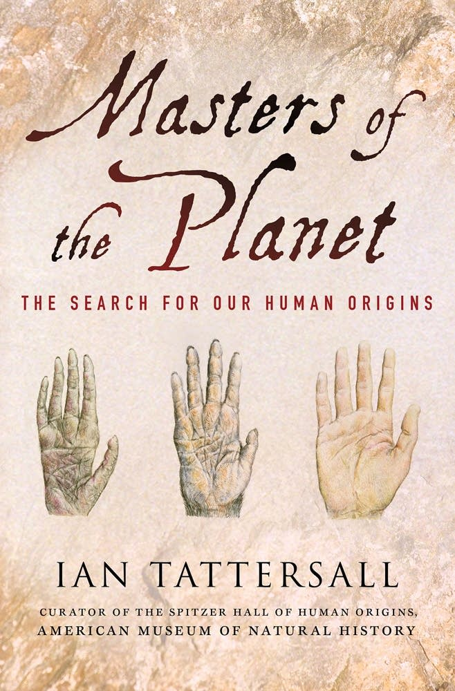 'Masters of the Planet' by Ian Tattersall