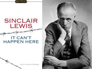Sinclair Lewis, author of 'It Can't Happen Here'