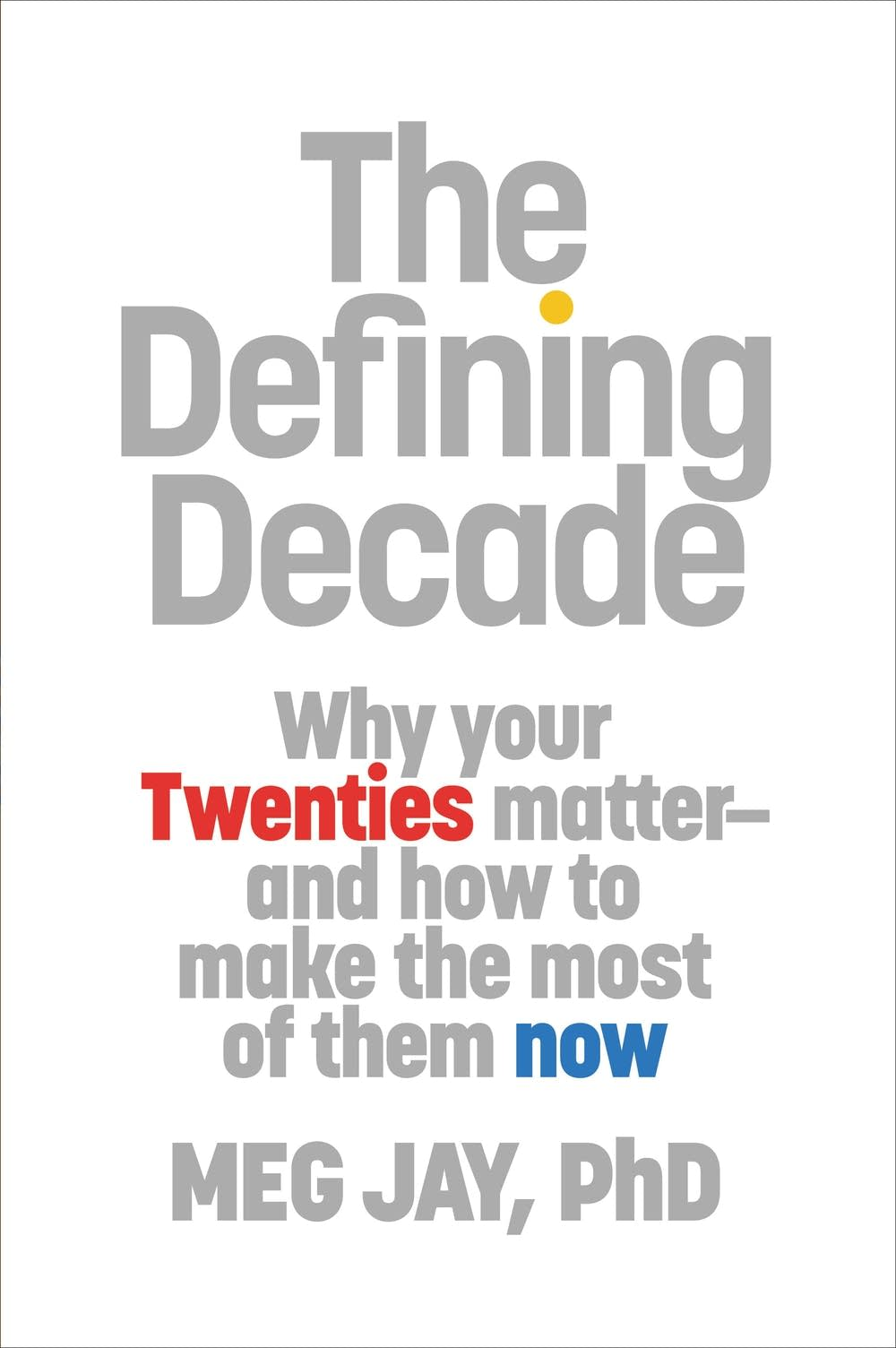 'The Defining Decade' by Meg Jay