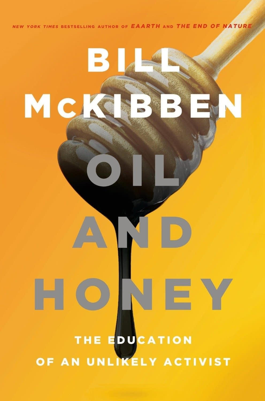 'Oil and Honey' by Bill McKibben