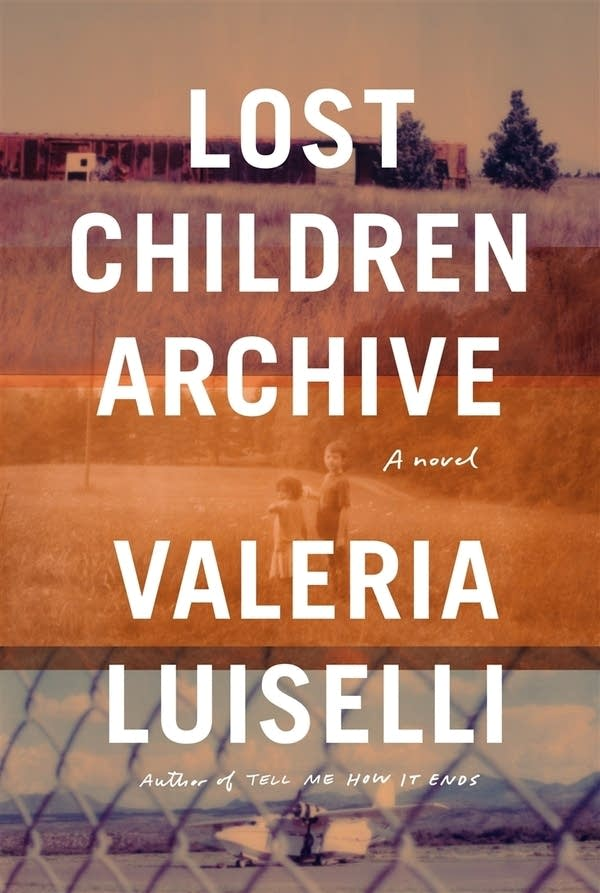'Lost Children Archive' by Valeria Luiselli