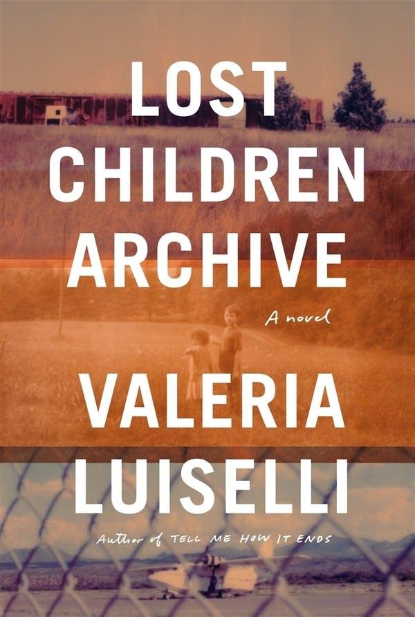 'Lost Children Archive' by Valeria Luiselli