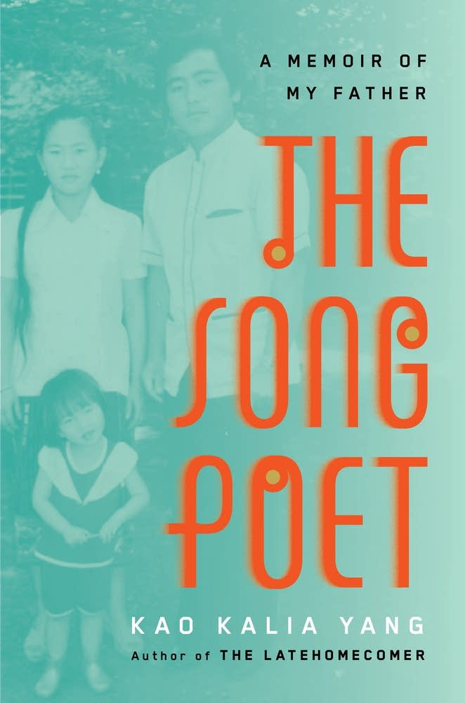 """The Song Poet"" by Kao Kalia Yang"