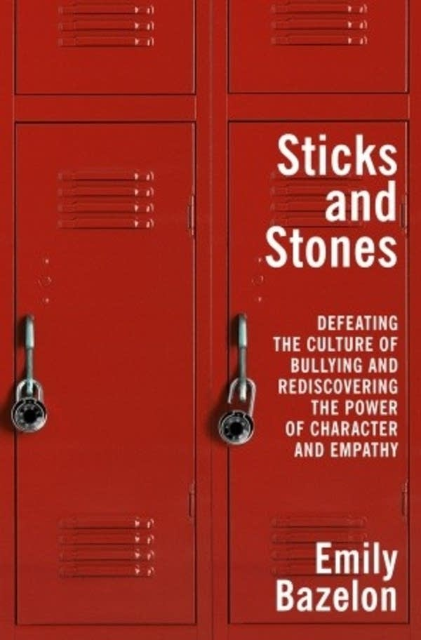 'Sticks and Stones' by Emily Bazelon