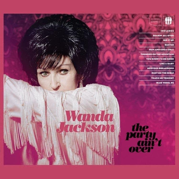 Wanda Jackson - The Party Ain't Over
