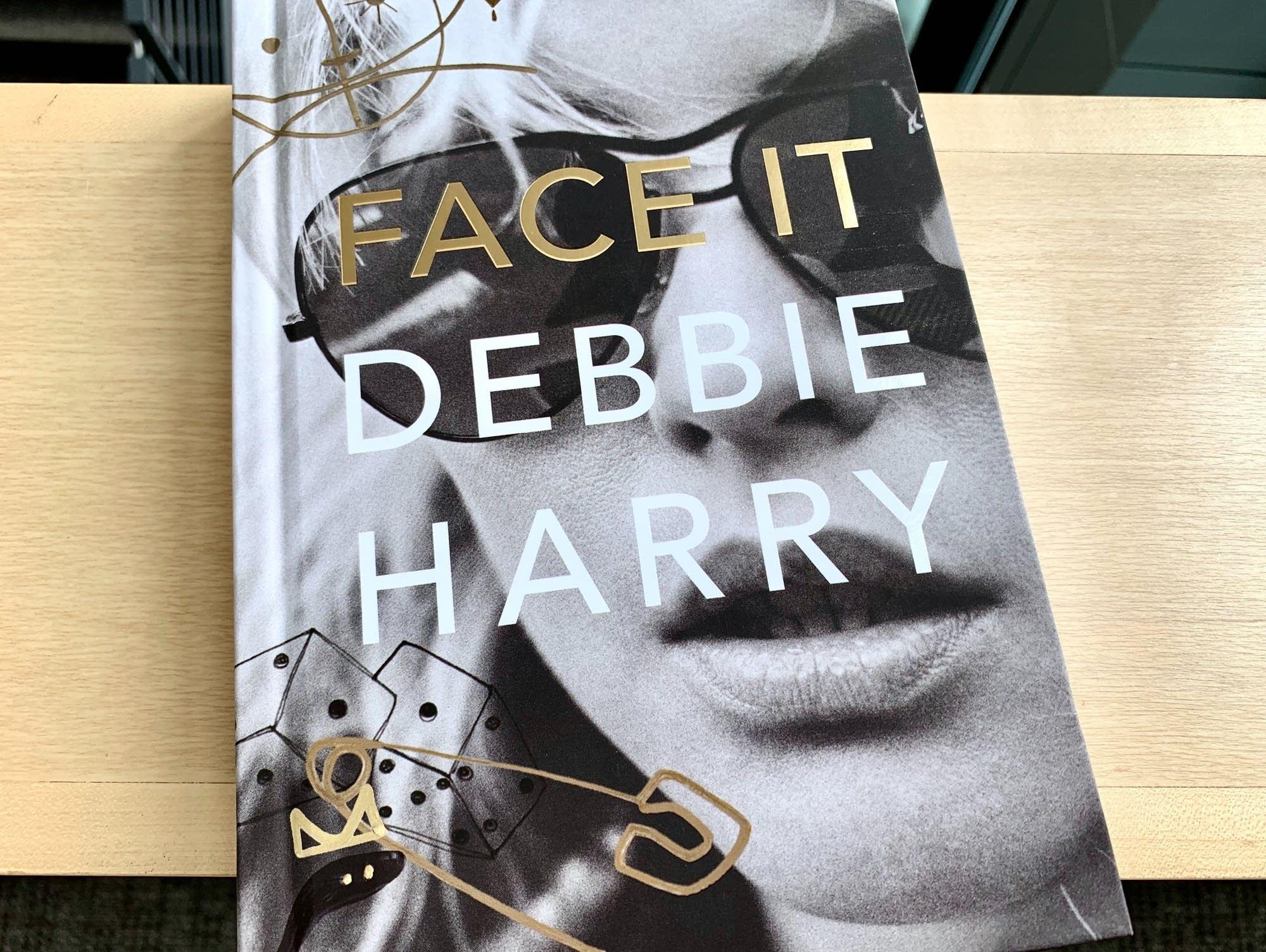 Debbie Harry's memoir 'Face It.'