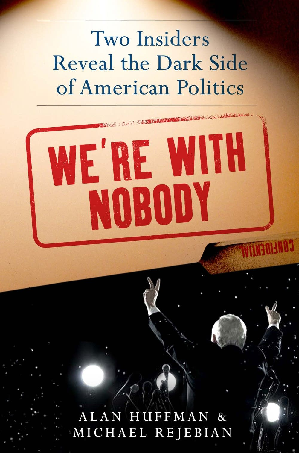 'We're With Nobody' book cover