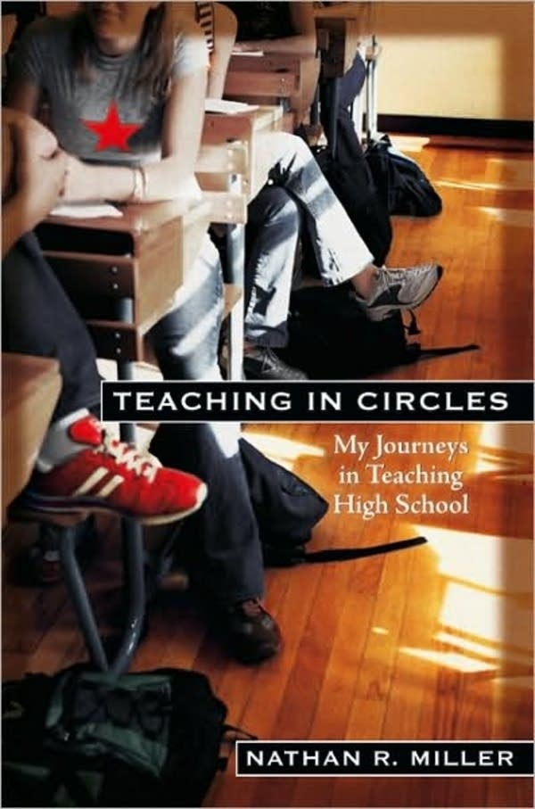 Nathan Miller's book, 'Teaching in Circles'