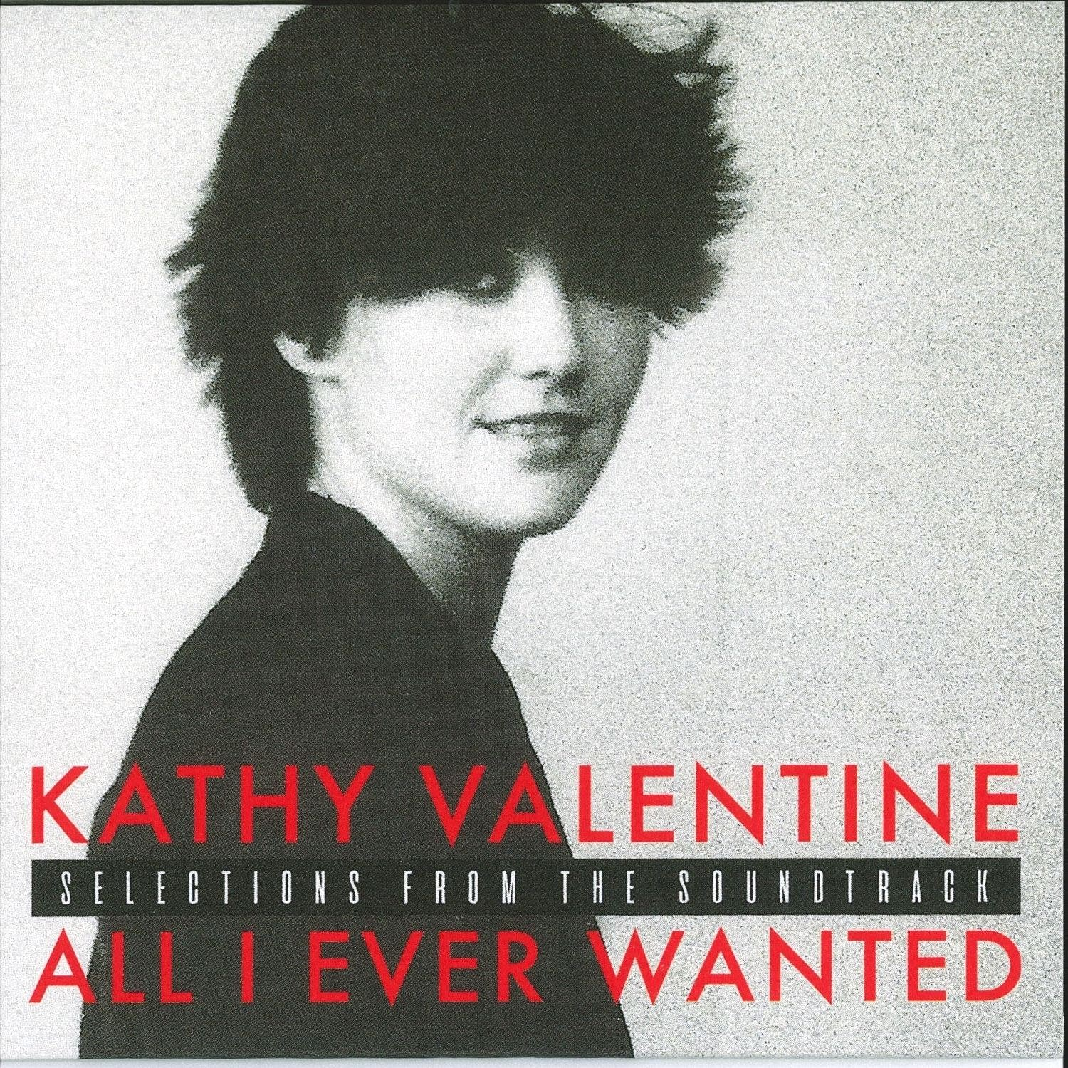 Kathy Valentine, 'All I Ever Wanted: Selections from the Sountrack'