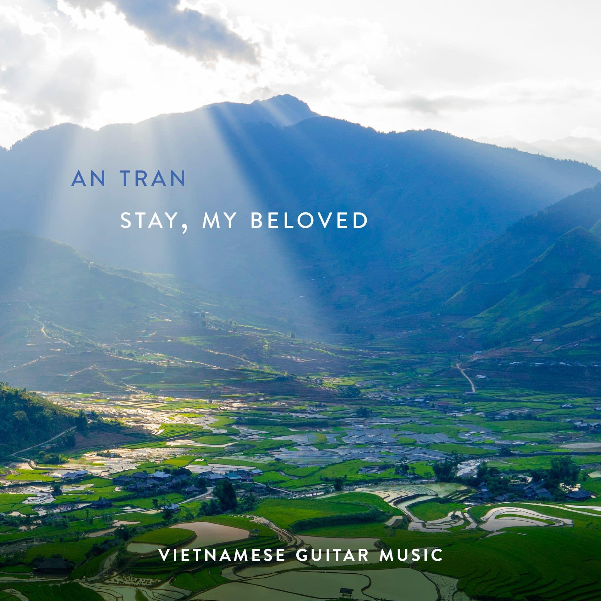 An Tran: Stay, My Beloved