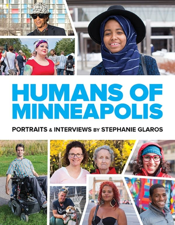 'Humans of Minneapolis' by Stephanie Glaros