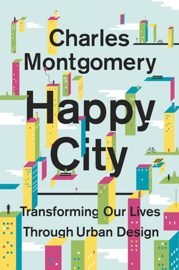 'Happy City' by Charles Montgomery