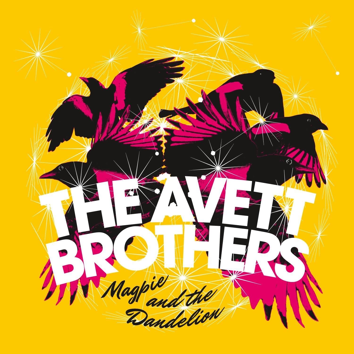 magpie and the dandelion, avett brothers