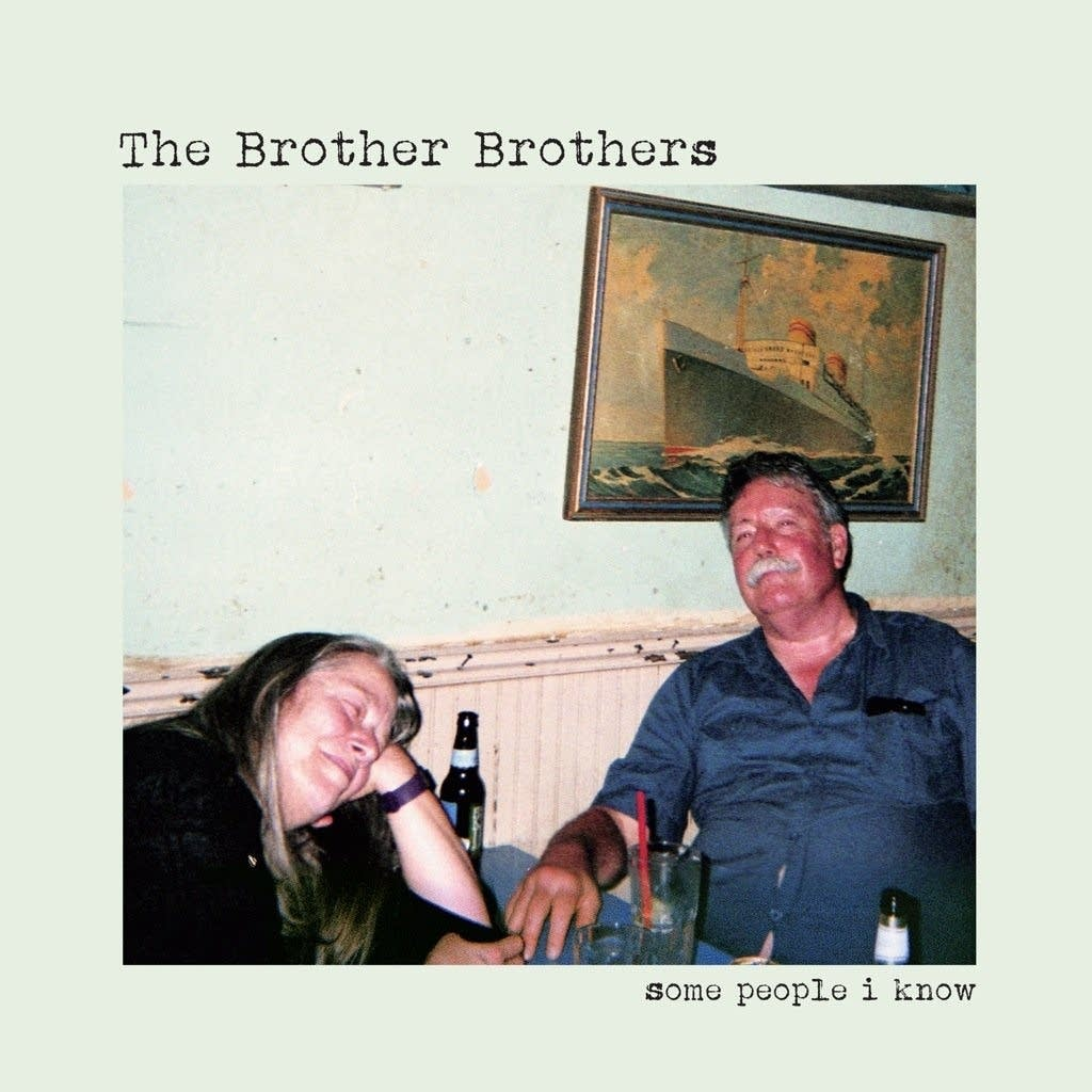 The Brother Brothers, 'Some People I Know'