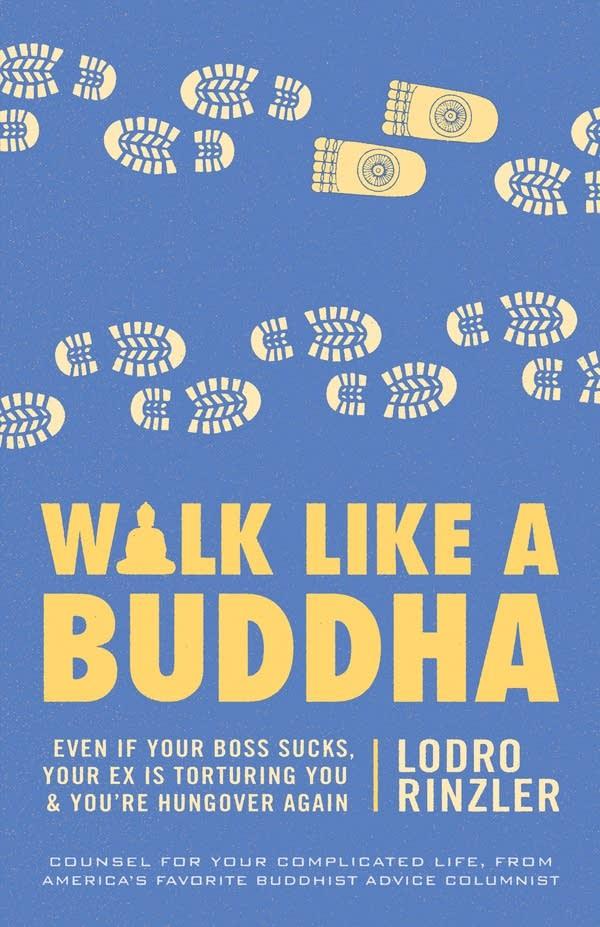 'Walk Like a Buddha' by Lodro Rinzler