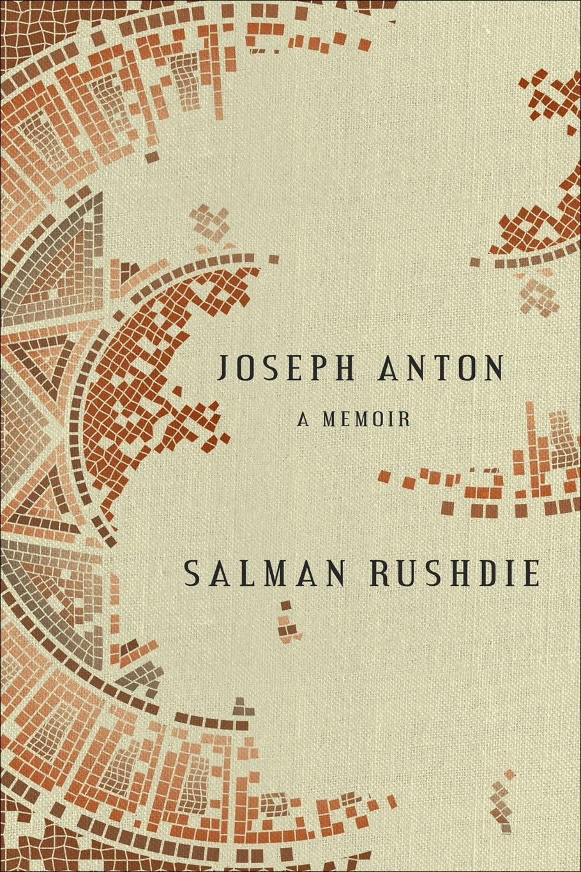 'Joseph Anton' by Salman Rushdie