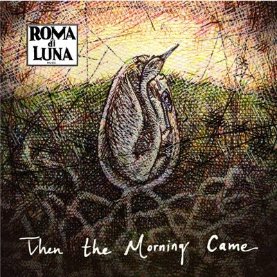 E271be 20120926 roma di luna  then the morning came