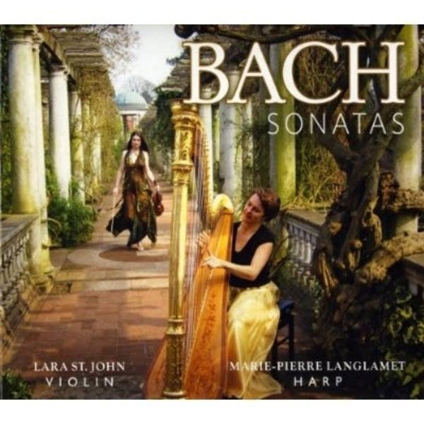 Bach Sonatas: Lara St. John/Marie-Pierre Langlamet