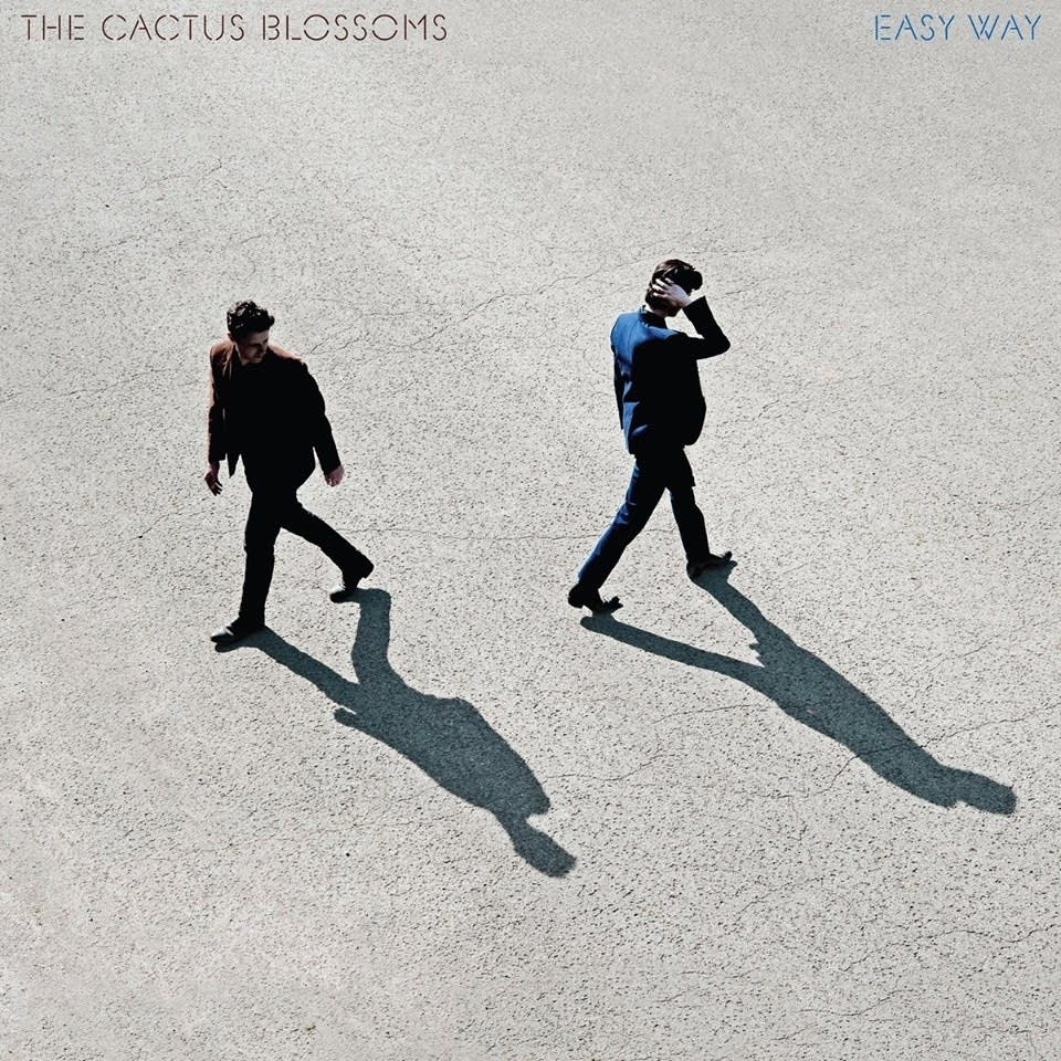 The Cactus Blossoms, 'Easy Way'
