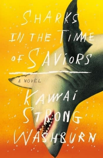 """Sharks in the Time of Saviors"" by Kawai Strong Washburn"