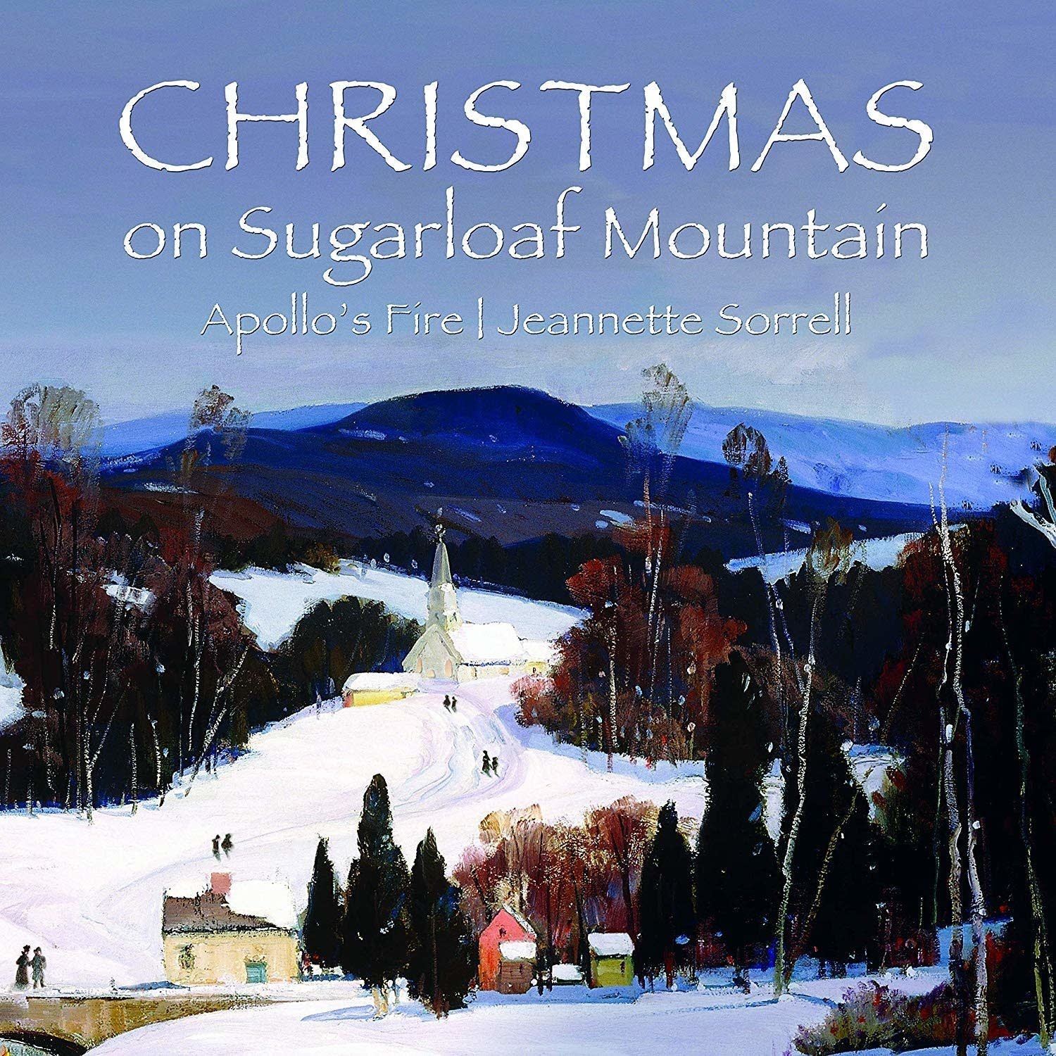 Apollo's Fire with Jeannette Sorrell: 'Christmas on Sugarloaf Mountain'