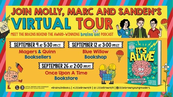 """Brains On! Presents...it's Alive!"" Book Tour"