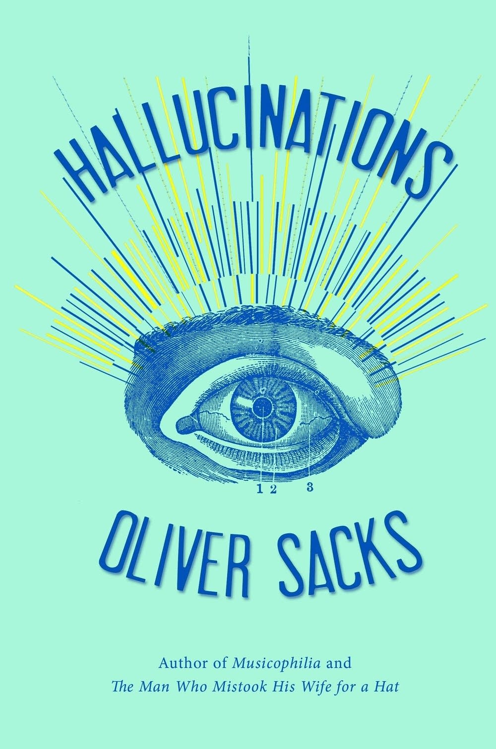 'Hallucinations' by Oliver Sacks