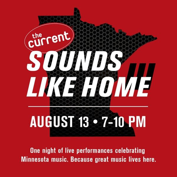Sounds Like Home III on The Current Thursday, Aug. 13