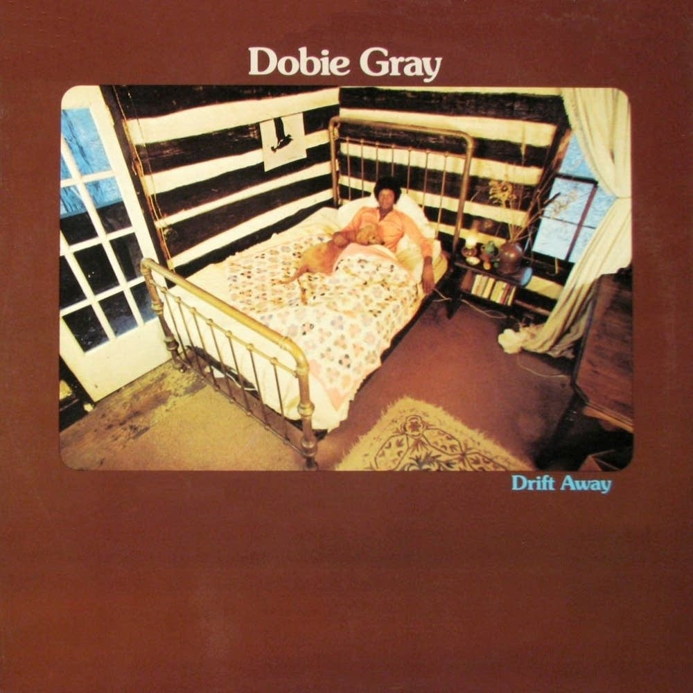 Dobie Gray's album 'Drift Away'