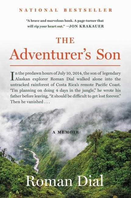 """The Adventurer's Son: A Memoir"" by Roman Dial"