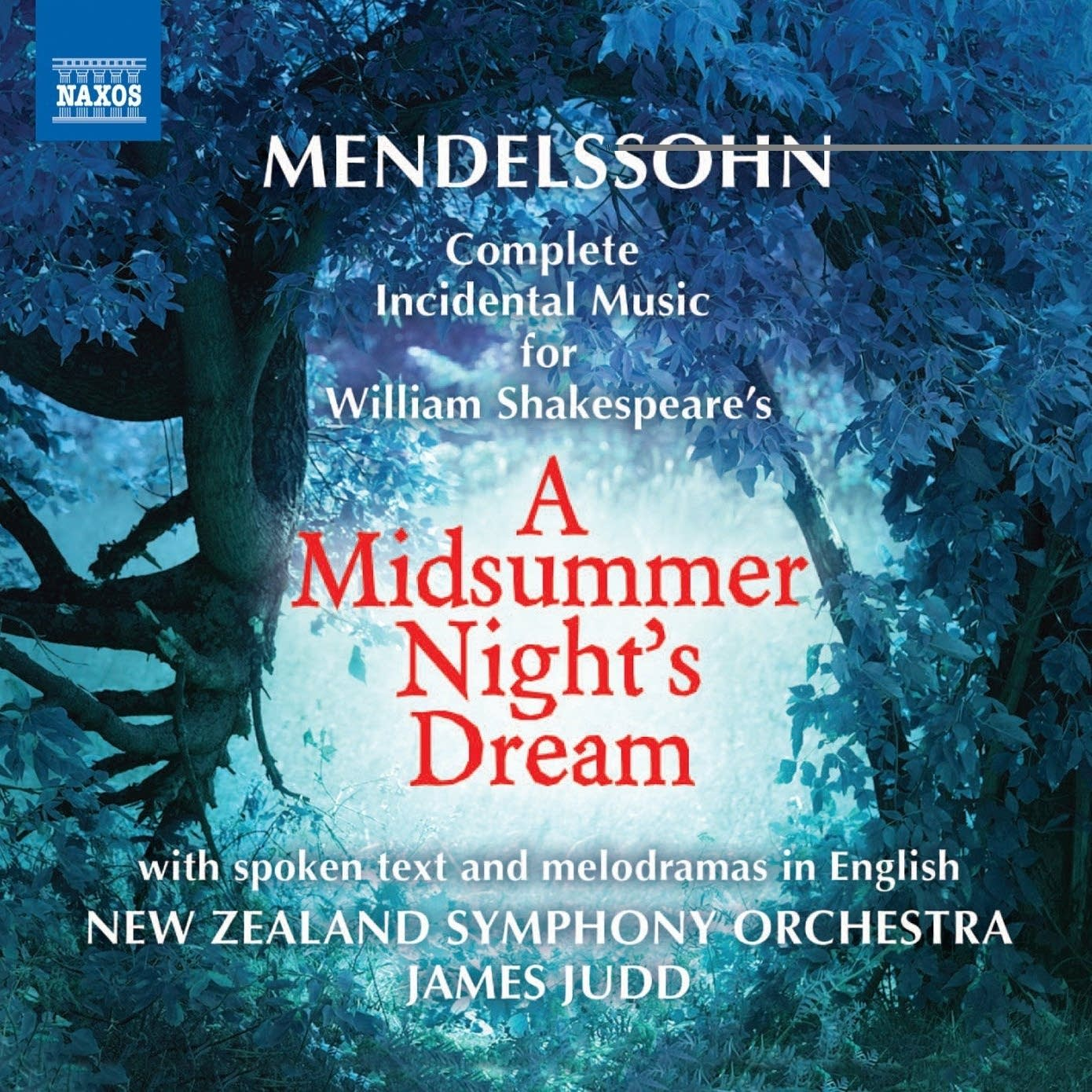 Felix Mendelssohn - A Midsummer Night's Dream
