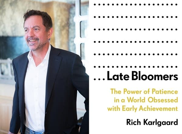 Rich Karlgaard is out with a new book, 'Late Bloomers.'