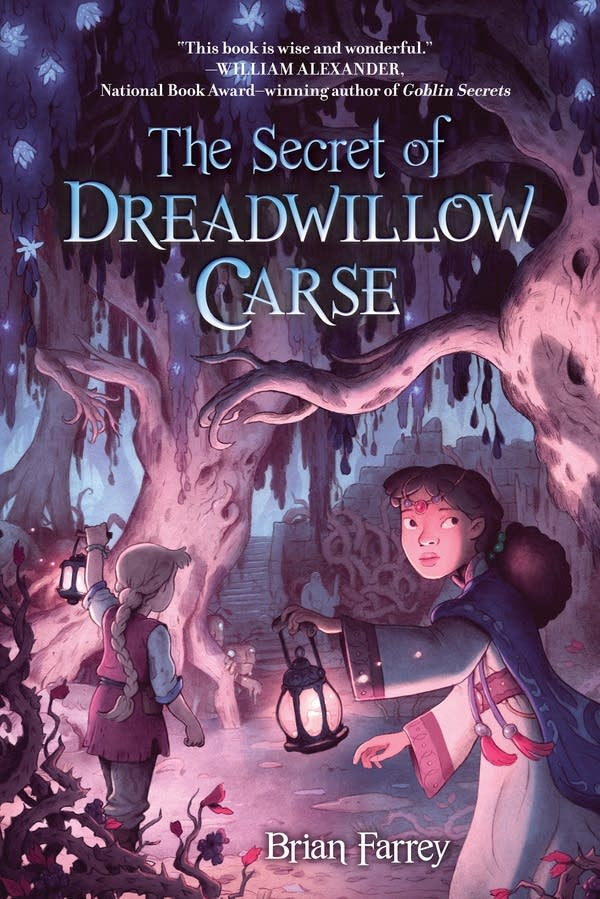 'The Secret of Dreadwillow Carse' by Brian Farrey